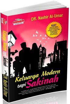 Keluarga Modern tapi Sakinah - DR. Nashir Al-Umar - Penerbit Aqwam