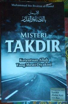 Misteri Takdir - Pustaka Al-Inabah - Muhammad bin Ibrahim al-Hamd