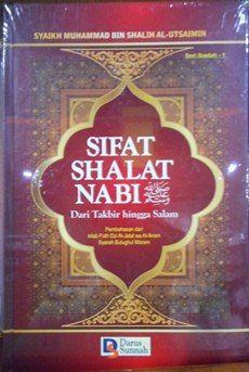 SIFAT SHALAT NABI - Syaikh Muhammad Bin Shalih Al-Utsaimin - Darus Sunnah