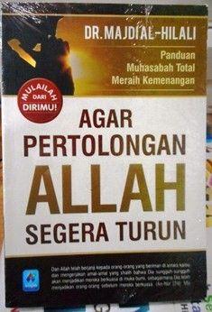 Agar Pertolongan Allah Segera Turun - DR. Majdi Al Hilali - Penerbit Pustaka Arafah