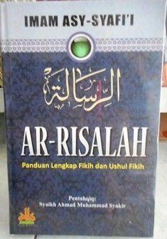 Ar Risalah - Imam Asy Syafii - Pustaka Al Kautsar