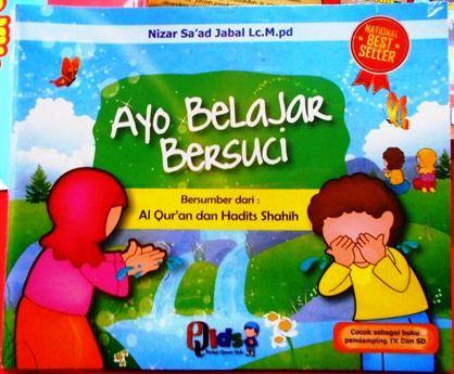 Ayo Belajar Bersuci - Nizar Sa'ad Jabal Lc. Mpd - Penerbit Qids