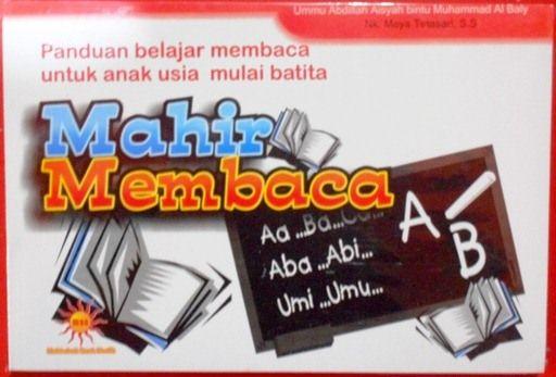 Mahir membaca - Ummu Absdillah Aisyah Bintu Muhammad Al Baly - Penerbit
