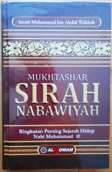 Mukhtashar Sirah Nabawiyah - Imam Muhammad bin Abdul Wahhab - Penerbit Al Qowam