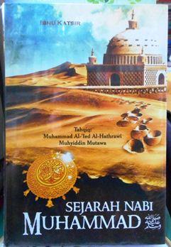 Sejarah Nabi Muhammad - Ibnu Katsir - Penerbit At Tibyan