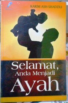 Selamat Anda Menjadi Ayah - Karim Ash Shadzili - Penerbit Samudra