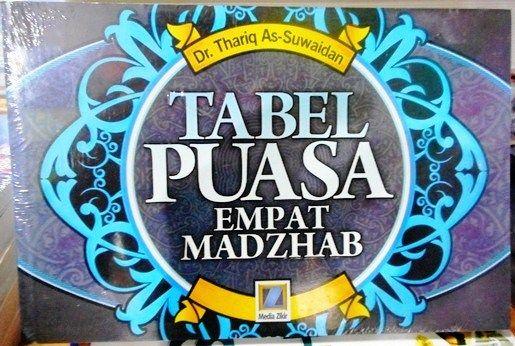 Tabel Puasa Empat Madzhab - Dr. Thariq As Suwaidan - Penerbit Media Zikir