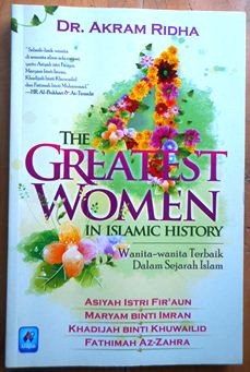 The Greatest Women - Dr. Akram Ridha - Pustaka Arafah
