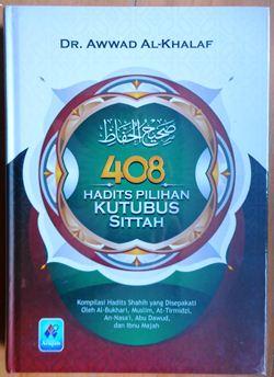 408 Hadits Pilihan Kutubus Sittah - Dr. Awwad Al Khalaf - Penerbit Pustaka Arafah