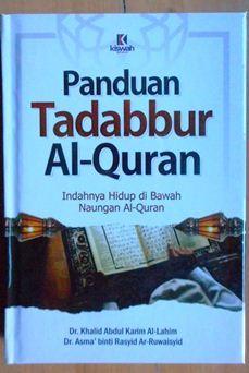 Panduan Tadabbur Al Quran - Dr. Khalid Abdul Karim Al Lahim - Penerbit Kiswah Media