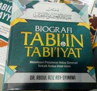 Biografi Tabiin dan Tabiiyat - Dr. Abdul Aziz Asy Syinawi - Penerbit Zamzam