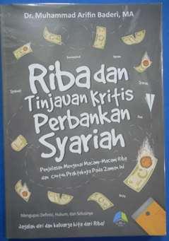 Riba dan Tinjauan Kritis Perbankan Syariah - Dr. Muhammad Arifin Baderi MA - Penerbit Rumah Ilmu