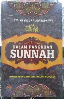 Dalam Pangkuan Sunnah - Syaikh Yusuf Al Qaradhawi - Penerbit Pustaka Al Kautsar