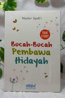 Bocah Bocah Pembawa Hidayah - Nashir Syafi'i - Penerbit IstanbulBocah Bocah Pembawa Hidayah - Nashir Syafi'i - Penerbit Istanbul