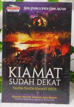 Tanda Tanda Kiamat Kecil - Syaikh Mahir Ahmad Ash Shufi - Penerbit Aqwam