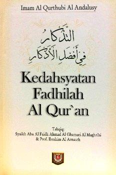 Buku Kedahsyatan Fadhilah Al Quran - Imam Al Qurthubi Al Andalusy - Pustaka Azzam