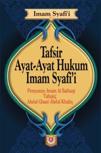 Buku Tafsir Ayat-Ayat Hukum Imam Syafi'i - Imam Syafi'i - Pustaka Azzam