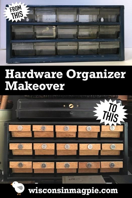 Hardware Organizer Makeover