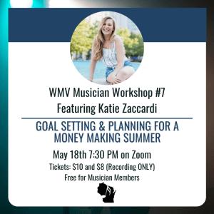 WMV Musician Workshop #7 - Goal Setting @ Online (Zoom)