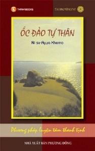 Ốc Đảo Tự Thân- Phương Pháp Luyện Tâm Thanh Tịnh