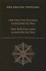 The Pratyutpanna Samādhi Sūtra and The Śūraṅgama Samādhi Sūtra