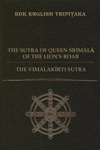The Sūtra of Queen Śrīmālā of the Lion's Roar and The Vimalakīrti Sutra