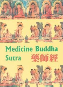 The Sūtra of the Medicine Buddha