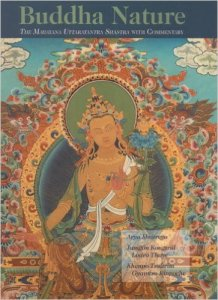 Buddha Nature- The Mahayana Uttaratantra Shastra With Commentary