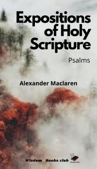 Expositions of Holy Scripture, Psalms