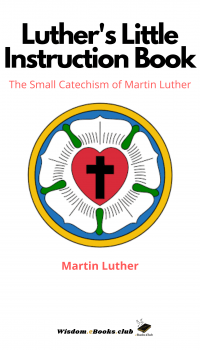 Luther's Little Instruction Book