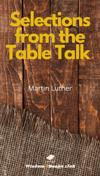 Selections from the Table Talk