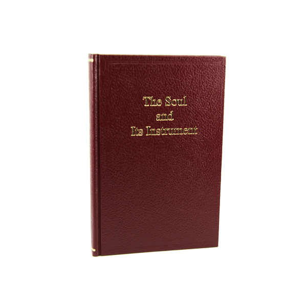 The Soul and Its Instrument (hardcover) by Lucille Cedercrans