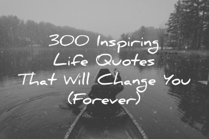 Cell Wallpaper Hd Illustration Fall 300 Inspiring Life Quotes That Will Change You Forever