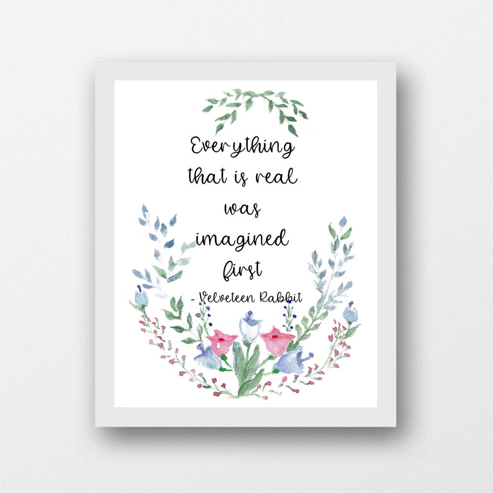 Velveteen Rabbit quote, Everything that is real, children's