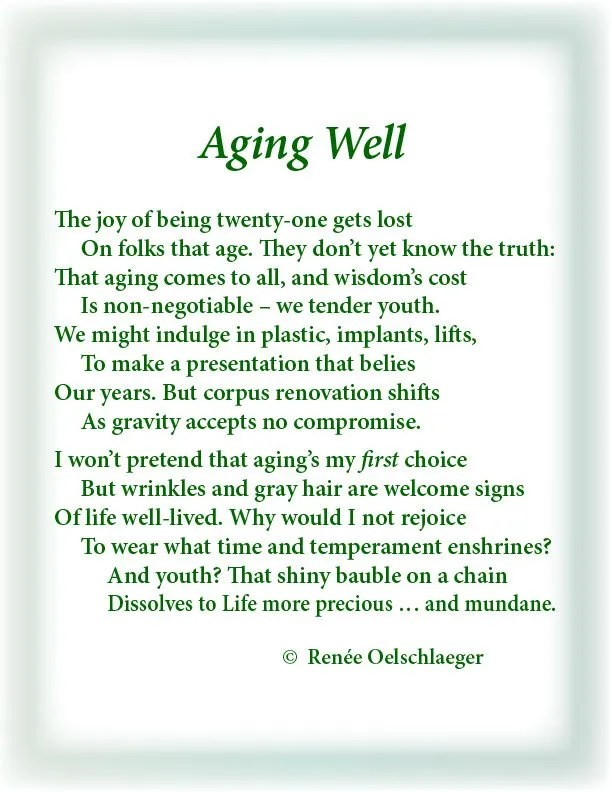 Aging-Well, aging, youth, twenty-one, 21, wrinkles, implants, sonnet, poetry, poem