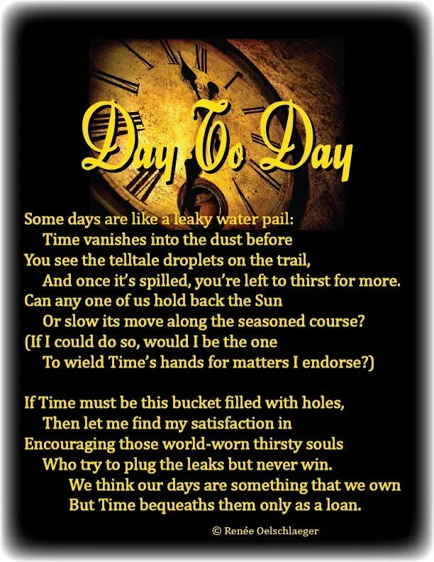 Day-To-Day, daily living, time passes, Time, endings, goodbyes, sonnet, poetry, poem