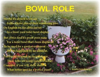Bowl-Role, back yard, yard, toilet, potted plant, light verse, poetry, poem
