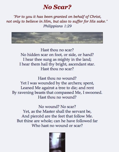 http://www.crossroad.to/Victory/poems/amy_carmichael/no-scar.htm
