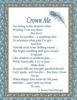 Crown Me, dental work, panic, poem, whimsy, verse, poetry