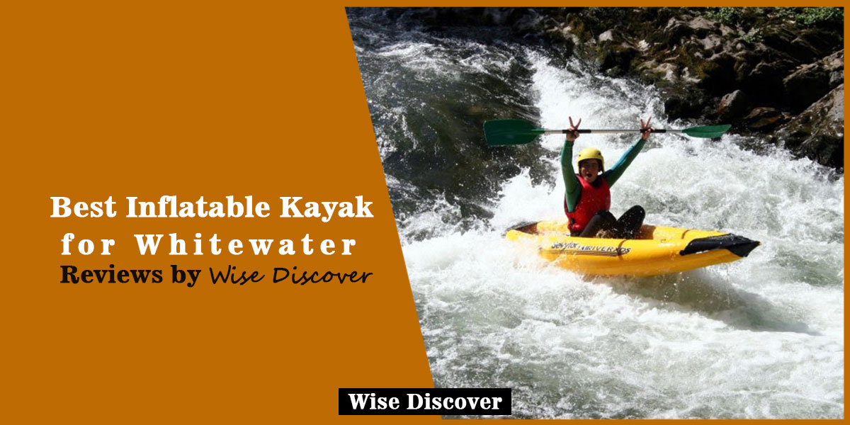 Best-Inflatable-Kayak-for-Whitewater