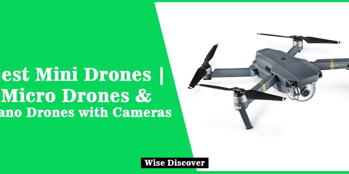 Best Mini Drones   Micro Drones & Nano Drones with Cameras (2020)