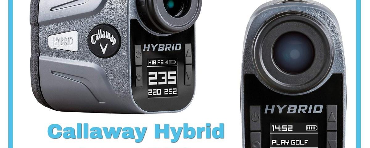 Callaway Hybrid Laser GPS Rangefinder review