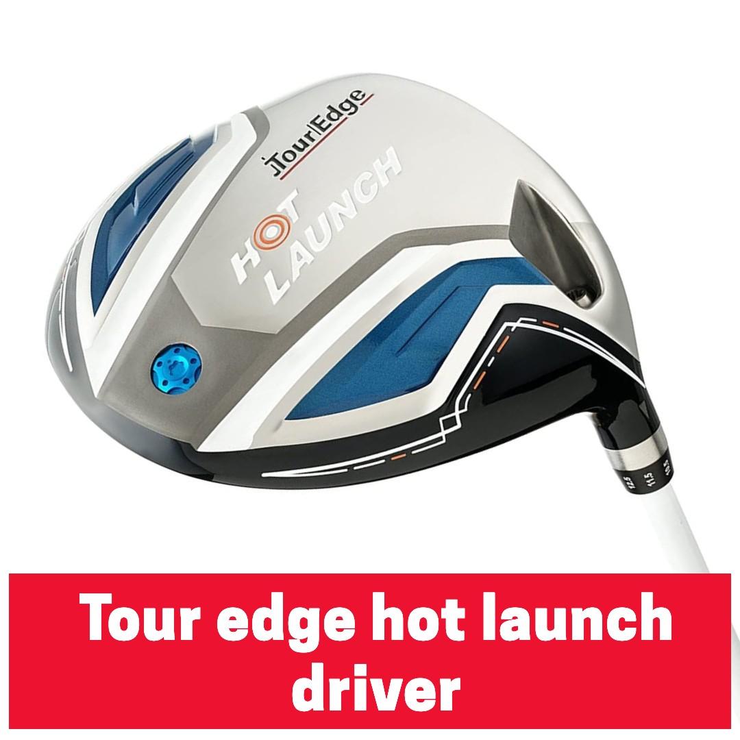 Tour Edge Hot Launch Driver