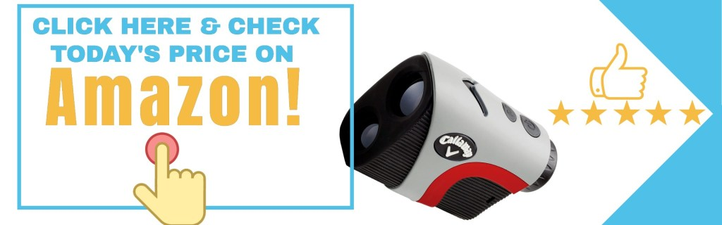 Callaway 300 pro rangefinder from user experiences