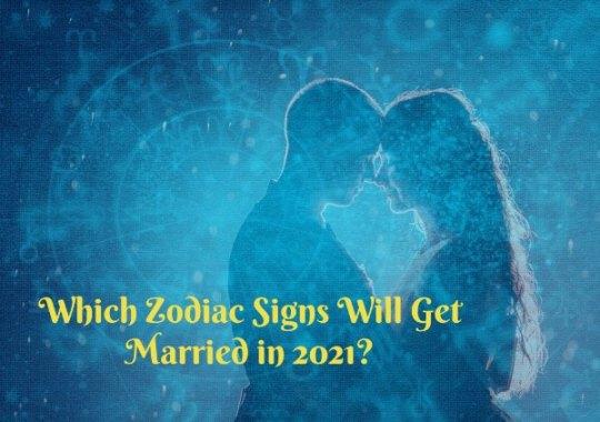 2021 Marriage Horoscope