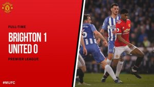 VIDEO: Brighton vs Manchester United 1-0 – Highlights & Goals