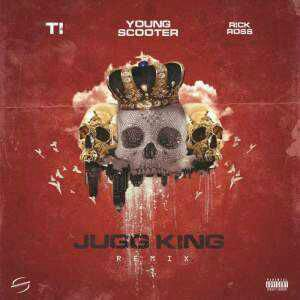 MUSIC: Young Scooter ft. Rick Ross & T.I – JuggKing (Remix)