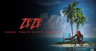 Kodak Black ft. Travis Scott, Offset – Zeze