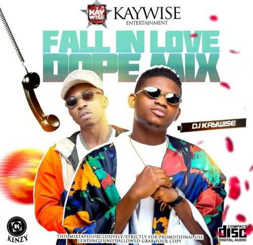 DJ Kaywise – Fall In Love Dope Mix