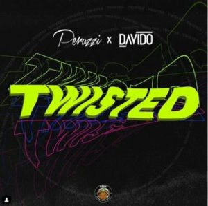 MUSIC: Peruzzi x Davido – Twisted
